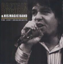 The Lost Broadcasts - de Captain Beefheart