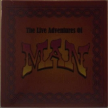 Man (Welsh Rock) - The Live Adventures Of Man