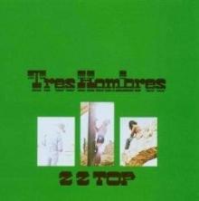 Tres Hombres - de ZZ Top