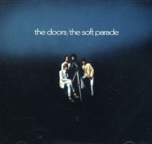Soft Parade:40th Anniversary Edition - de Doors.
