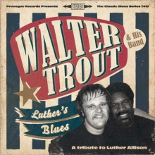 Walter Trout - Luther's Blues: A Tribute To Luther Allison (180g)