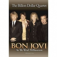 In The Third Millennium: The Billion Dollar Quartet - de Bon Jovi