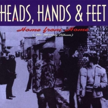 Home From Home (Missing Album) - de Heads Hands & Feet