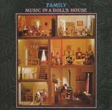 Family - Music In A Doll's House...Plus