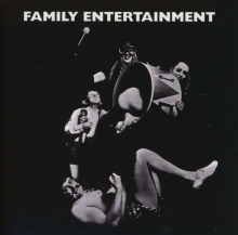 Family - Family Entertainment...Plus