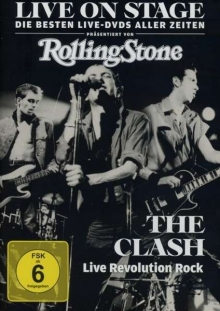 Clash - Live on Stage: Live Revolution Rock 1977 - 1983
