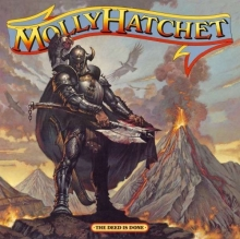 The Deed Is Done - de Molly Hatchet