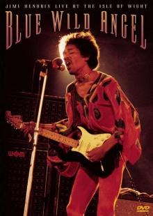 Blue Wild Angel: Jimi Hendrix Live At The Isle Of Wight - de Jimi Hendrix