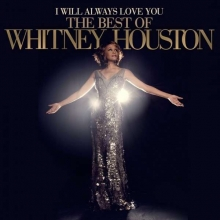Whitney Houston - I Will Always Love You: The Best Of Whitney Houston - Deluxe Edition