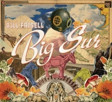 Bill Frisell - Big Sur