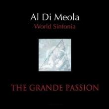 Al Di Meola - The Grande Passion