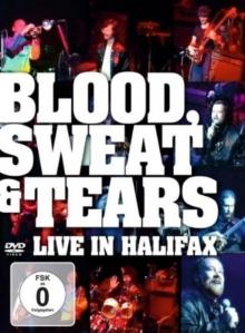 Blood, Sweat & Tears - Live In Halifax