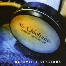 Chieftains - Down The Old Plank Road: The Nashville Sessions