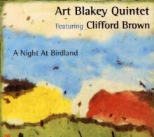 A Night At Birdland with Clifford Brown - de Art Blakey