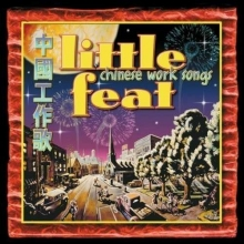 Chinese Worksongs - de Little Feat