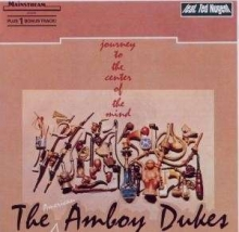 Journey To The Center Of The Mind - de Amboy Dukes