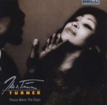 Tina Turner - Those Were The Days