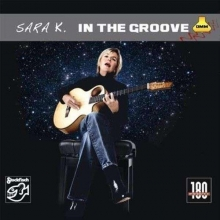 Sara K. - In The Groove (180g)