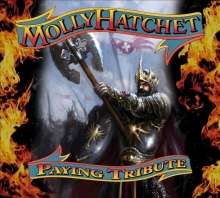 Paying Tribute - de Molly Hatchet