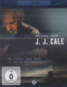 To Tulsa And Back - de J. J. Cale