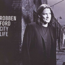 Robben Ford - City Life