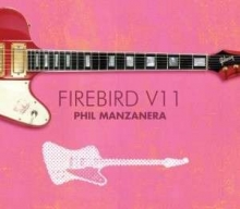 Phil Manzanera - Firebird V11