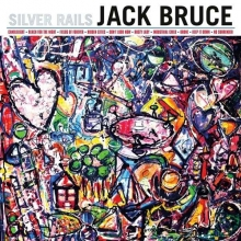 Jack Bruce - Silver Rails - Limited Edition