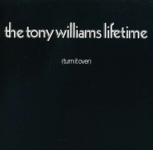 Tony Williams - Turn It Over