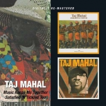 Taj Mahal - Music Keeps Me..