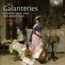 Les Galanteries - Mandolin Music from 18th-Century Paris