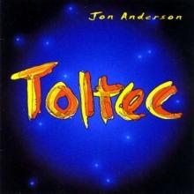 Jon Anderson - Toltec