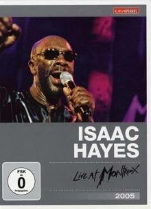 Live At Montreux 2005 - de Isaac Hayes