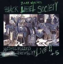 Alcohol Fueled Brewtality Live - de Black Label Society