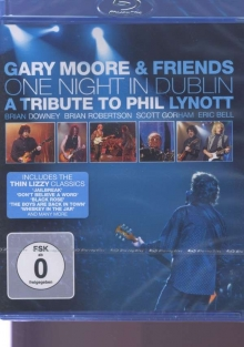 Gary Moore - One Night In Dublin: A Tribute To Phil Lynott 2005