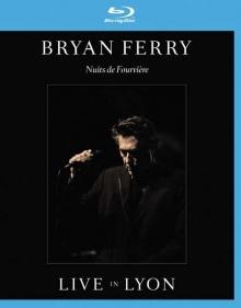 Bryan Ferry - Nuits De Fourvière: Live In Lyon 2011