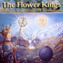 Flower Kings - Back In The World Of Adventures
