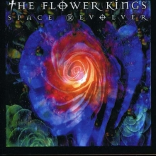 Flower Kings - Space Revolver