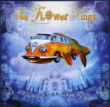 Flower Kings - The Sum Of No Evil