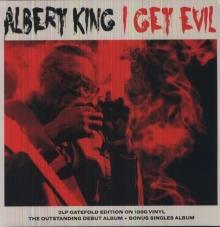Albert King - I Get Evil - 180gr
