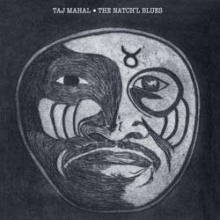 The Natch'l Blues - de Taj Mahal
