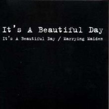 It's A Beautiful Day / Marrying Maiden - de It's A Beautiful Day