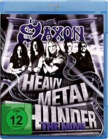 Saxon - Heavy Metal Thunder: The Movie