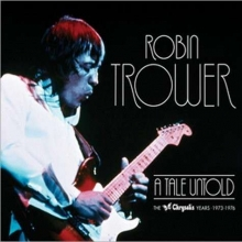 A Tale Untold: The Chrysalis Years 1973-1976 - de Robin Trower