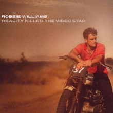 Reality Killed The Video Star - de Robbie Williams