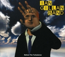 Ian Gillan - Before The Turbulence