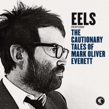 Eels - Cautionary Tales Of Mark Oliver Everett - Deluxe Edition