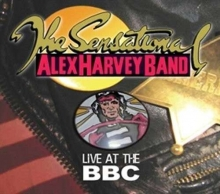Live At The BBC - de Alex Harvey ( Sensational Alex Harvey Band )