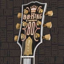 B.B.King & Friends: 80 - de B.B. King