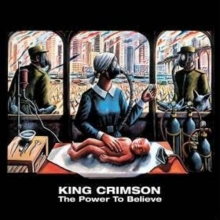 The Power To Believe - de King Crimson