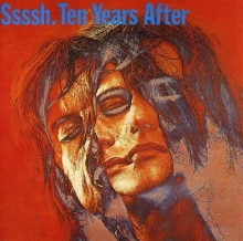 Ten Years After - Ssssh!